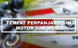 Lokasi dan Tempat Untuk Perpanjangan SIM