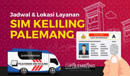 Jadwal SIM Keliling Palembang April 2021